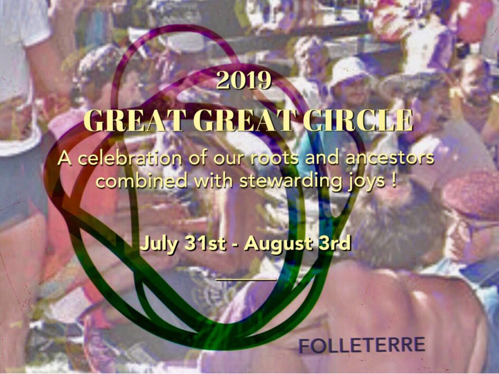 2019 Great Circle | Welcome to Folleterre, a Radical Faerie